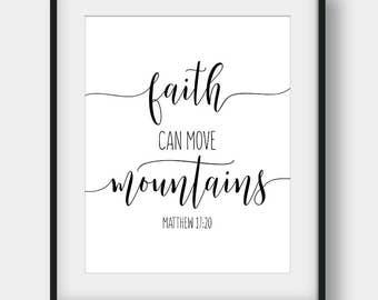 60% OFF Faith Can Move Mountains, Matthew 17:20, Scripture Print, Bible Verse Print, Christian Printable Art, Nursery Decor, Christian Gift