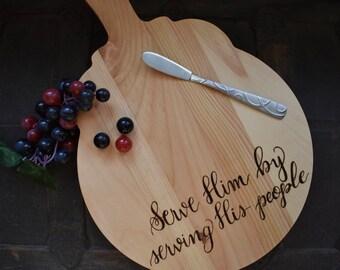 Wood Burned Hand Lettered Pyrography Walnut Hollow Serving Board Bread Board Cutting Board Serve Him