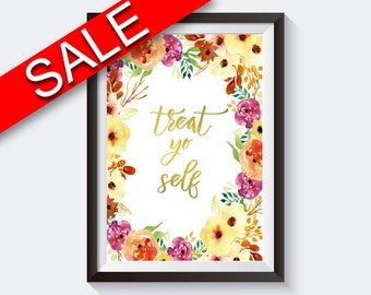 Wall Art Treat Yo Self Digital Print Treat Yo Self Poster Art Treat Yo Self Wall Art Print Treat Yo Self  Wall Decor Treat Yo Self