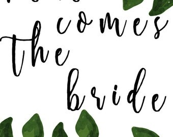 Here Comes the Bride Printable Wedding Sign