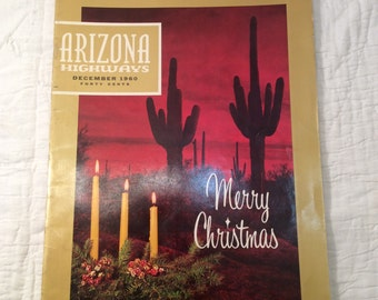 December 1960 issue Arizona Highways magazine, history,articles,old,vintage,photos,photographs