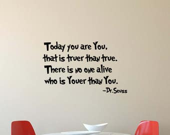 Today You Are You Dr Seuss Wall Decal Etsy - Dr seuss nursery wall decals