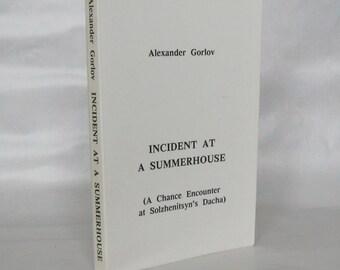 Incident at a Summerhouse. Alexander Gorlov. Signed.