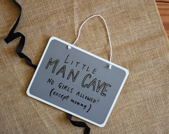 Little Man Cave Sign. Hand Lettered Calligraphy. Embossed. 8x6