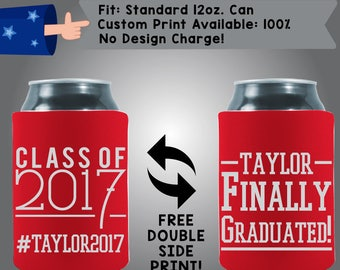 Class of 2017 Taylor Finally Graduated! Graduation #2017 Collapsible Fabric Can Cooler Double Side Print (Grad8) Graduation Day Beer Coolie