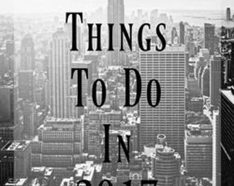 New Years Resolution - 217 Things To Do in 2017 PDF