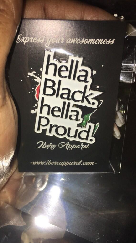 Hella Httpswww Bing Comform Z9fd1: Hella Black. Hella Proud. Enamel Pin Brooch Black Art