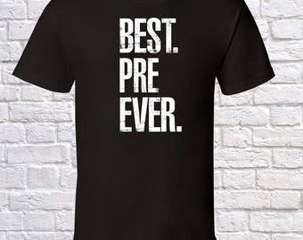 Best Pre Ever Grandpa Gift, Pre Birthday, father day Pre Tshirt, Pre Gift Idea, Baby Shower,