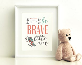 Arrow Nursery, Be Brave Little One Nursery Printable, Girls Nursery Printable, Nursery Art, Printable