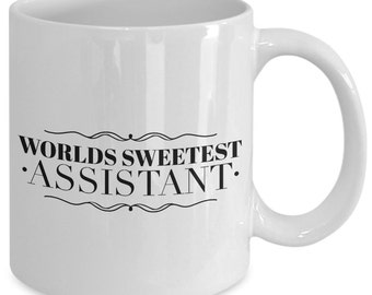 Assistant Gift coffee mug - Worlds sexiest assistant - Unique gift mug for Assistant