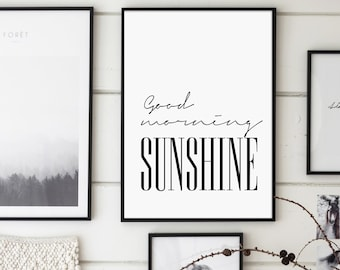 Good Morning Sunshine, Bedroom Print, Home Poster, Affiche Scandinave, Scandinavian Printable, Calligraphy, Sunshine, Printable Wall Art