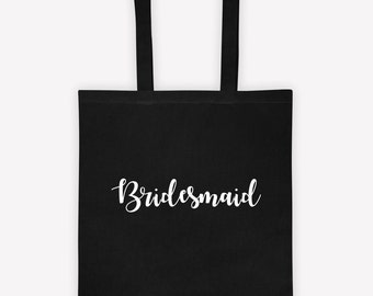 """Cotton Tote Bag, """"BRIDEMAID""""  Personalized, Positive Quotes, Inspirational quotes - gifts for her , wedding gifts , Mother's Day gifts"""