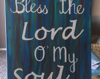 Bless the Lord O' my Soul Canvas Painting