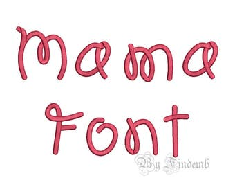 Mama Embroidery Font Designs 4 size Instant Download