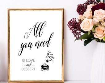 All you need is love and dessert sign, Wedding table decoration, Wedding table signs, Dessert table decorations, Wedding dessert table signs