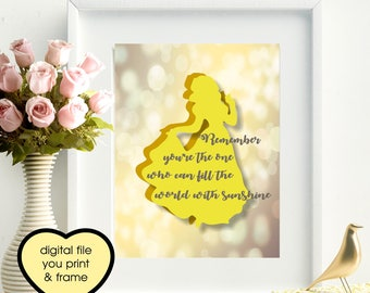 Snow White Quote remember you're the one who can fill the world with sunshine Digital Print You Print and frame digital wall art girls room