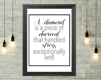 Diamond Quote Printable 8x10, Instant Download