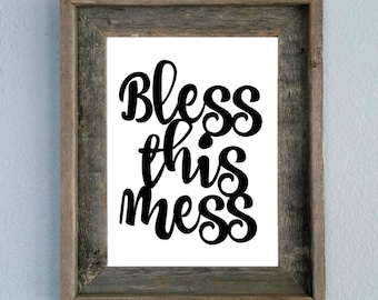 Bless This Mess, Quote, Printable, Home decor, Wall art