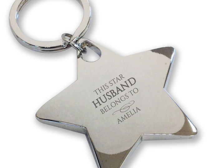 Personalised engraved This star HUSBAND belongs to keyring gift, deluxe chunky star keyring - BE11