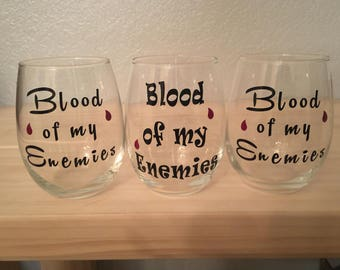 Funny Blood Of My Enemies 15 oz. Stemless Wine Glass