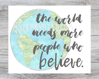 Believe, home decor printable, printable art, downloadable art
