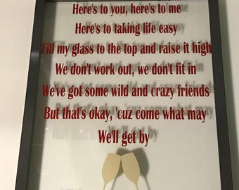Here's To Us Sign