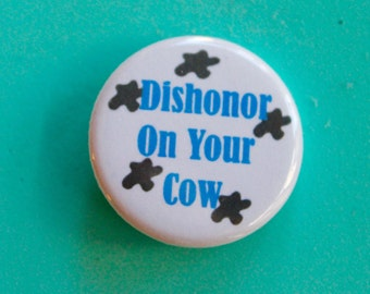 Mulan Quote 1.25 in Button