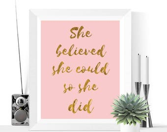 She Believed She Could So She Did Printable | Pink & Gold | Print | Inspirational Quote | Motivational Quote | Typographic
