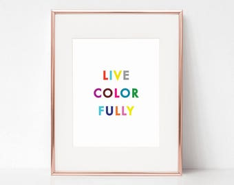 Live Colorfully, 8x10 Digital Download Prints, Wall Art, Home Office, Kate Spade, Arbor Grace Collections