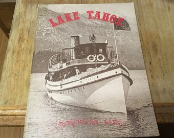 Lake Tahoe: The Way It Was Then and Now by Phylis Zauner, 1982