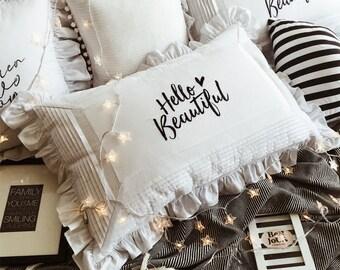 Hello Beautiful Ruffled Pillow Case (Good Morning Beautiful) Housewarming Gift Present Minimalist Instagram
