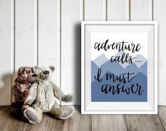 Adventure Calls Print, Mountains Wall Art, Nursery Print, Kids Room Art, Blue Mountains Print, Nursery Decor