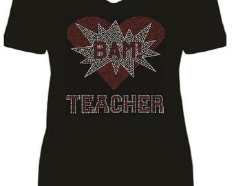 Teacher BAM Rhinestone Ladies T Shirt             or Iron On Transfer                           sv NPON