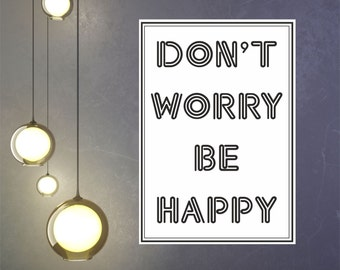 Don't worry be happy / Wall Art Decal Stickers Quality NEW