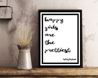Happy Girls are the Prettiest, Audrey Hepburn Quote, Instant Download, Black and White Typography Print, Nursery Print, Home Decor