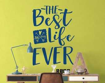 JW Wall Decal - The Best Life Ever with jw.org