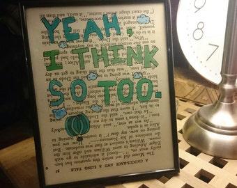 Wall art, art print - Yeah, I think so too