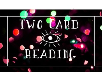 Two Card Reading
