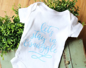 Let's snuggle bodysuit, snuggle outfit, hospital outfit, newborn outfit, new baby gift, baby shower gift, coming home outfit, let's snuggle