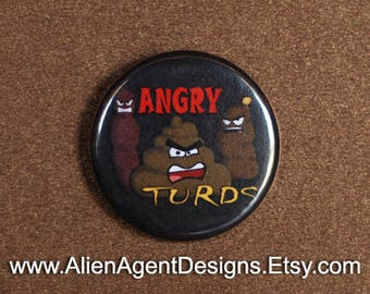 Angry Turds, Angry Birds, Poop Button, Angry Badge, Poo Pin, Turd Magnet, Button art, Button Pins, Button Design, Poop Emoji, Poo Emoji,