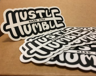 Hustle-Humble Sticker
