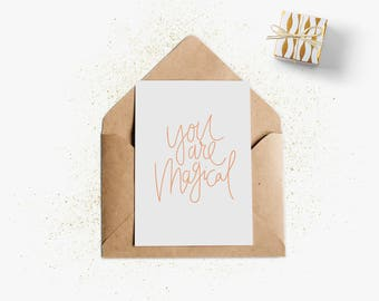Greeting card | You Are Magical. You're magic | A6 folded card | Kraft envelope. Folded Greeting Card + Kraft envelope