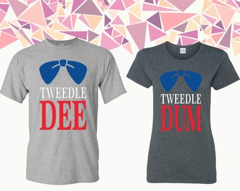 Tweedle Dum Tweedle Dee T-shirts Tweedle Dum Dee Shirts Tees Dum Dee T Shirts Couple T-shirts Couple Shirts Couple Tees Gift For Couple