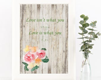 Love is What You Do Art Print-Printable-Quote-Home Art-Instant Download