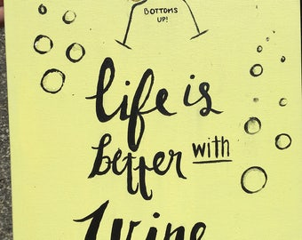 Everythings better with wine