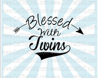 Blessed with Twins SVG Cut File