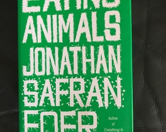 Eating Animals. Signed First Edition.