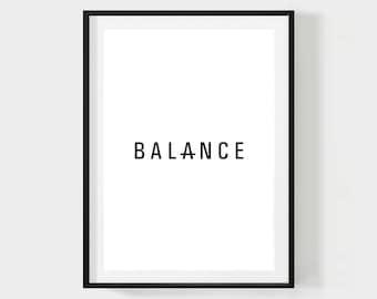 BALANCE PRINT, Minimalist Inspirational Poster, Black and white Wall Art, Modern Typography printable, Digital Download Scandinavian Design