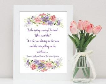 Is spring coming? Sun shining on rain, rain falling on sunshine. Secret Garden quote, watercolor flower print, instant download