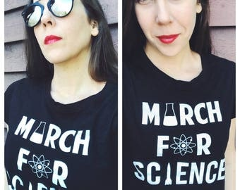 March For Science T-shirt - LIMITED QTY Shirt for Scientists, STEM Resist Shirt, Anti-Trump Political Protest Shirt, Geek Science Shirt
